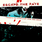escape the fate: There's No Sympathy For The Dead [EP]