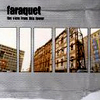 Faraquet: The View From This Tower