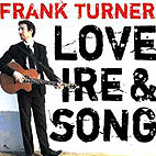 frank turner: Love, Ire And  Song