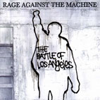 rage against the machine: The Battle Of Los Angeles