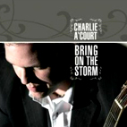 Charlie A Court: Bring On The Storm