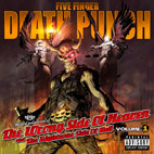 five finger death punch: The Wrong Side of Heaven and the Righteous Side of Hell, Volume 1