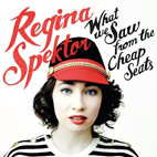regina spektor: What We Saw From The Cheap Seats