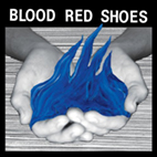 blood red shoes: Fire Like This