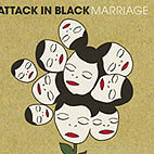 attack in black: Marriage