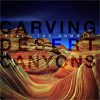 Scale The Summit: Carving Desert Canyons