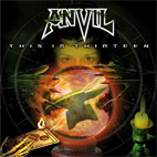 anvil: This Is Thirteen
