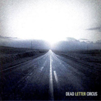 dead letter circus: Dead Letter Circus EP