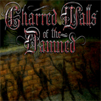 Charred Walls Of The Damned: Charred Walls Of The Damned