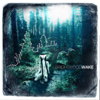 brightwood: Wake
