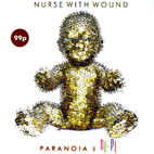 Nurse With Wound: Paranoia In Hi-Fi