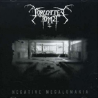 Forgotten Tomb: Negative Megalomania