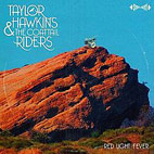 Taylor Hawkins And The Coattail Riders: Red Light Fever