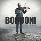 Bordoni: Songs Of Future Past