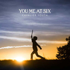 You Me At Six: Cavalier Youth