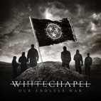 whitechapel: Our Endless War