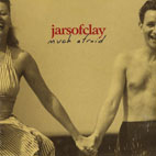 jars of clay: Much Afraid