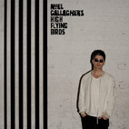 noel gallaghers high flying birds: Chasing Yesterday
