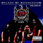 slayer: Decade Of Aggression: Live