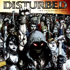 disturbed: Ten Thousand Fists