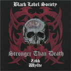Black Label Society: Stronger Than Death