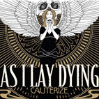 As I Lay Dying: Cauterize [Single]