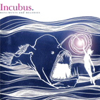 incubus: Monuments And Melodies