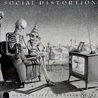 social distortion: Mommy's Little Monster