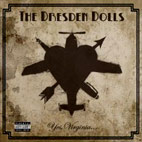 Dresden Dolls: Yes, Virginia...