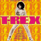 t rex: The Very Best Of T. Rex
