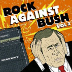 Rock Against Bush: Rock Against Bush, Vol. 2