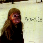 blindside: A Thought Crushed My Mind