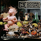 3 doors down: Seventeen Days