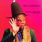 Captain Beefheart And The Magic Band: Trout Mask Replica