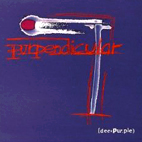 deep purple: Purpendicular