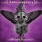 apocalyptica: Worlds Collide