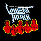 Valient Thorr: Total Universe Man