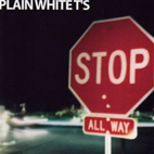 plain white ts: Stop