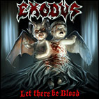 exodus: Let There Be Blood