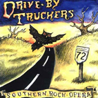 drive-by truckers: Southern Rock Opera