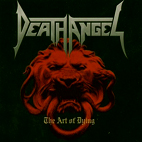 Death Angel: The Art Of Dying