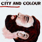 City And Colour: Bring Me Your Love