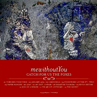 mewithoutyou: Catch For Us The Foxes