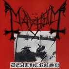 mayhem: Deathcrush [EP]