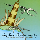 daphne loves derby: On The Strength Of All Convinced