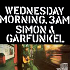 simon and garfunkel: Wednesday Morning, 3 AM