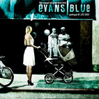 evans blue: The Pursuit Begins When This Portrayal Of Life Ends