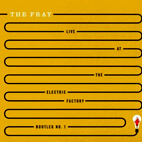 the fray: Live At The Electric Factory: Bootleg No. 1