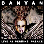 Banyan: Live At Perkins' Palace