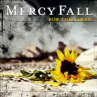 Mercy Fall: For The Taken